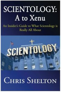 Scientology: A to Xenu by Chris Shelton