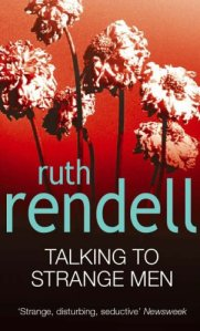 Ruth Rendell - Talking to Strange Men