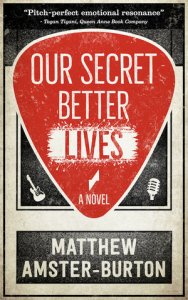 Our Secret Better Lives by Matthew Amster-Burton